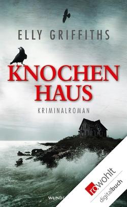Knochenhaus von Griffiths,  Elly, Handels,  Tanja