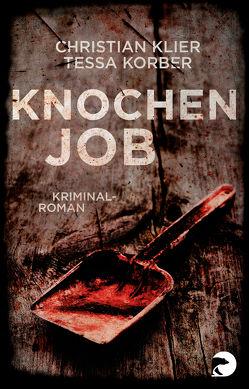 Knochenjob von Klier,  Christian, Korber,  Tessa