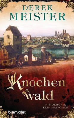 Knochenwald von Meister,  Derek