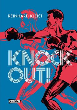 Knock Out! (Graphic Novel) von Kleist,  Reinhard
