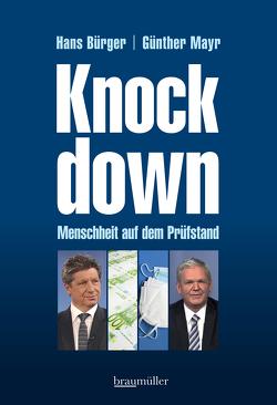 Knockdown – Menschheit auf dem Prüfstand von Bürger,  Hans, Mayr,  Günther