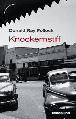 Knockemstiff von Pollock,  Donald Ray, Torberg,  Peter
