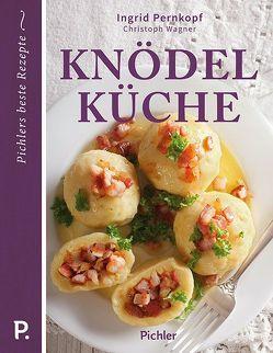 Knödelküche von Pernkopf,  Ingrid, Wagner,  Christoph