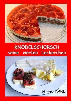 Knödelschorsch seine vierten Leckerchen von Karl,  Hans-Georg