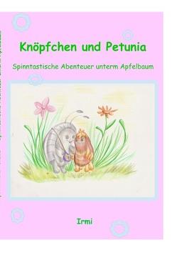 Knöpfchen und Petunia von Fa,  Irmi