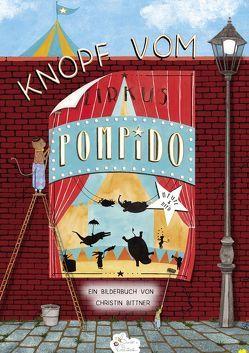 Knopf vom Zirkus POMPIDO von Bittner,  Christin