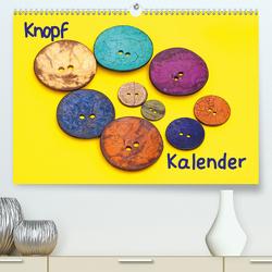 Knopfkalender (Premium, hochwertiger DIN A2 Wandkalender 2021, Kunstdruck in Hochglanz) von Bussenius,  Beate