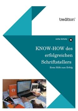 KNOW-HOW des erfolgreichen Schriftstellers von Schütz,  Jutta