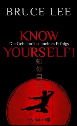 Know yourself! von Kleinschmidt,  Bernhard, Lee,  Bruce