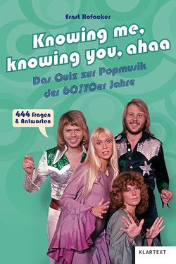 Knowing me, knowing you, ahaa von Hofacker,  Ernst