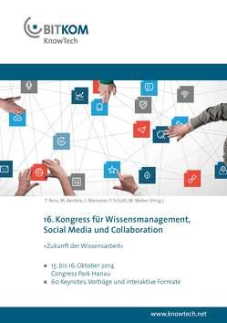 KnowTech – 16. Kongress für Wissensmanagement, Social Media und Collaboration von Arns,  Tobias, Bentele,  Markus, Niemeier,  Joachim, Schütt,  Peter, Weber,  Mathias