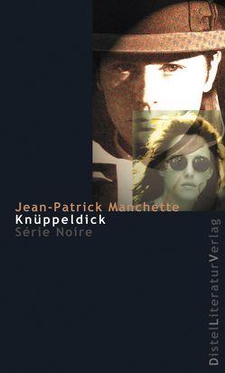 Knüppeldick von Manchette,  Jean-Patrick