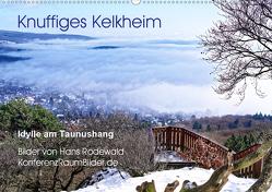 Knuffiges Kelkheim – Idylle am Taunushang (Wandkalender 2019 DIN A2 quer) von Rodewald CreativK.de,  Hans