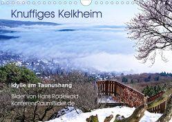 Knuffiges Kelkheim – Idylle am Taunushang (Wandkalender 2019 DIN A4 quer) von Rodewald CreativK.de,  Hans