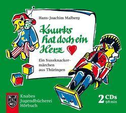 Knurks hat doch ein Herz von Malberg,  Hans J, Radig,  Norbert