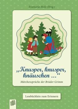 """""""Knusper, knusper, knäuschen …"""" von Molz,  Evamaria"""