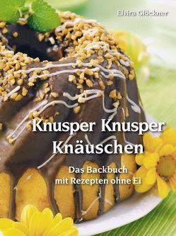 Knusper Knusper Knäuschen von Glöckner,  Elvira