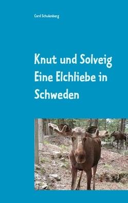 Knut der Elch und Solveig von Schulenberg,  Cord