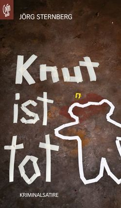 Knut ist tot von Sternberg,  Jörg