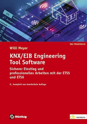 KNX/EIB Engineering Tool Software von Meyer,  Willi