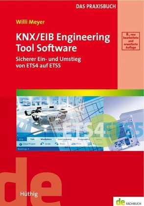 KNX/EIB Engineering Tool Software von Meyer,  Willi
