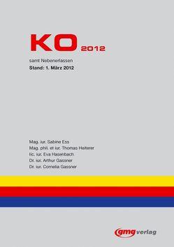 KO 2012 von Ess,  Sabine, Gassner,  Arthur, Gassner,  Cornelia, Hasenbach,  Eva, Heiterer,  Thomas