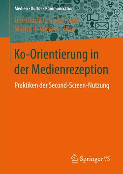 Ko-Orientierung in der Medienrezeption von Goettlich,  Udo, Heinz,  Luise, Herbers,  Martin R