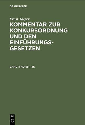 KO [Paragraphen] 1-46 von Jaeger,  Ernst