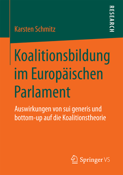 Koalitionsbildung im Europäischen Parlament von Schmitz,  Karsten