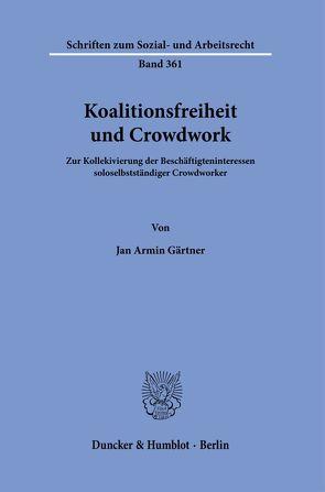 Koalitionsfreiheit und Crowdwork. von Gärtner,  Jan Armin