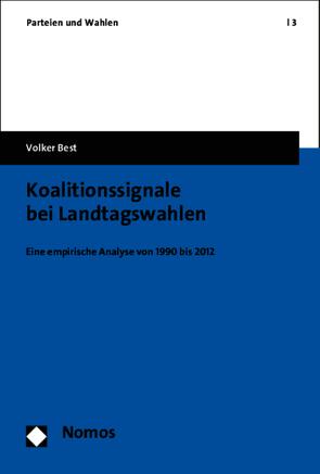 Koalitionssignale bei Landtagswahlen von Best,  Volker