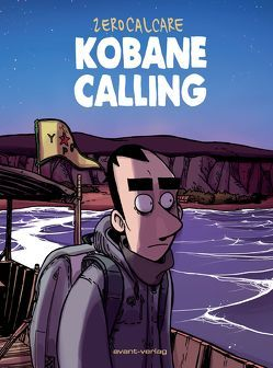 Kobane Calling von Köhler,  Carola, Zerocalcare