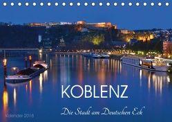 Koblenz Die Stadt am Deutschen Eck (Tischkalender 2018 DIN A5 quer) von Heußlein,  Jutta