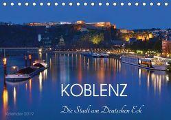 Koblenz Die Stadt am Deutschen Eck (Tischkalender 2019 DIN A5 quer) von Heußlein,  Jutta
