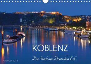 Koblenz Die Stadt am Deutschen Eck (Wandkalender 2018 DIN A4 quer) von Heußlein,  Jutta