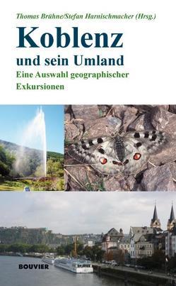Koblenz und sein Umland von Brühne,  Thomas, Harnischmacher,  Stefan