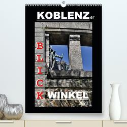 Koblenzer Blick Winkel (Premium, hochwertiger DIN A2 Wandkalender 2020, Kunstdruck in Hochglanz) von Heußlein,  Jutta