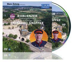 Koblenzer Festungsführung mit dem Koblenzer Original Manfred Gniffke von Waluga,  Sebastian