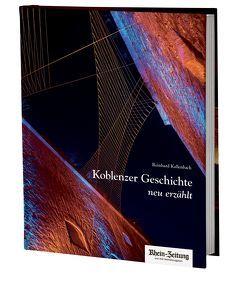 Koblenzer Geschichte, neu erzählt von Kallenbach,  Reinhard