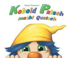 Kobold Patsch macht Quatsch von Remmler,  Stephan (Lied von Trio: Aha,  Aha,  Aha,  ...), Timmann,  Timmy, W.,  Janine