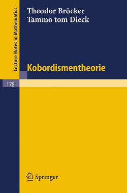 Kobordismentheorie von Bröcker,  Theodor, Dieck,  Tammo tom