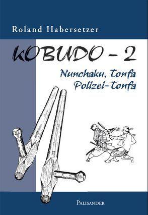 Kobudo-2 von Elstner,  Frank, Habersetzer,  Roland