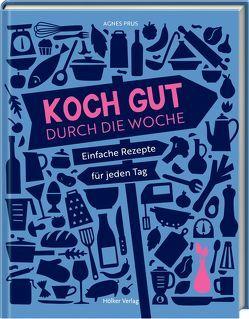 Koch gut durch die Woche von Antholz,  Frauke, Nieschlag + Wentrup, Prus,  Agnes