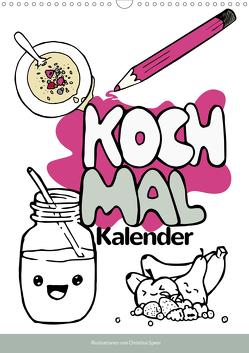 KOCH MAL KALENDER (Wandkalender 2020 DIN A3 hoch) von Speer,  Christina