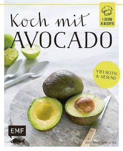Koch mit – Avocado von Bumann,  Tina, Donhauser,  Rose Marie