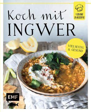 Koch mit – Ingwer von Bumann,  Tina, Donhauser,  Rose Marie