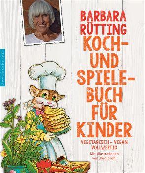 Koch- und Spielebuch für Kinder von Drühl,  Jörg, Rütting,  Barbara