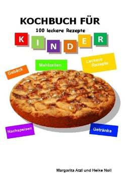 Kochbuch für Kinder von Atzl,  Margarita, Noll,  Heike