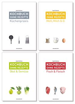 Kochbuch ohne Rezepte von Andreas,  Ingrid
