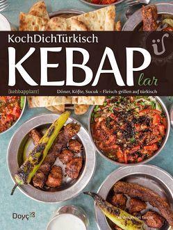 KochDichTürkisch ~ KEBAPlar von Tançgil,  Orhan, Tançgil,  Orkide